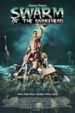 Swarm of the Snakehead ( 2016 )