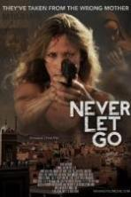 Never Let Go ( 2015 )