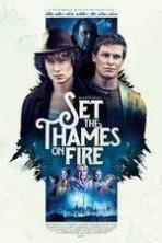 Set the Thames on Fire (2016)