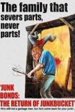 Junk Bonds The Return of Junkbucket ( 2013 )