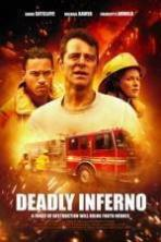 Deadly Inferno ( 2016 )