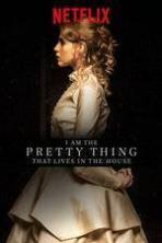 I Am the Pretty Thing That Lives in the House ( 2016 )