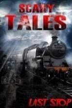 Scary Tales Last Stop (2015)