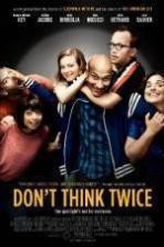 Dont Think Twice (2016)