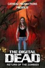 The Digital Dead: Return of the Zombies ( 2016 )