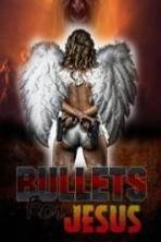 Bullets for Jesus (2012)