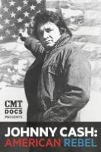 Johnny Cash: American Rebel ( 2014 )