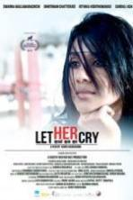 Let Her Cry ( 2016 )