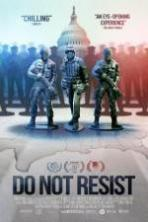 Do Not Resist ( 2016 )