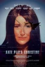 Kate Plays Christine (2016)