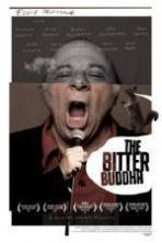 The Bitter Buddha (2014)
