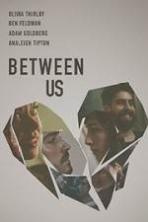 Between Us ( 2016 )