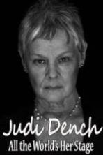 Judi Dench All the Worlds Her Stage (2016)