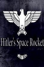 Hitlers Space Rocket (2016)