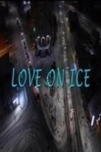 Love on Ice ( 2017 )