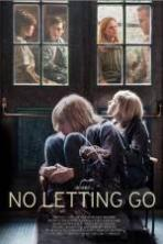 No Letting Go ( 2016 )