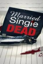 Married Single Dead (2011)