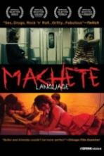 Machete Language (2011)