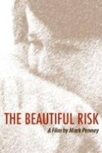The Beautiful Risk (2014)