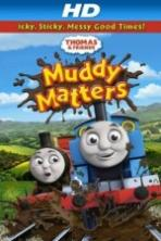 Thomas & Friends Muddy Matters (2013)