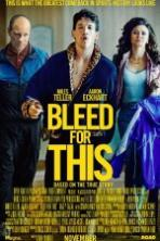 Bleed for This ( 2016 )