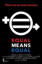 Equal Means Equal (2016)