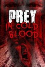 Prey in Cold Blood (2016)