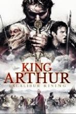 King Arthur Excalibur Rising (2017)