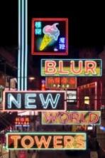Blur New World Towers (2015)