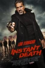 Instant Death ( 2017 )