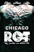 Chicago Rot ( 2015 )