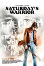 Saturdays Warrior (2016)