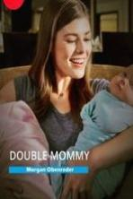 Double Mommy ( 2016 )