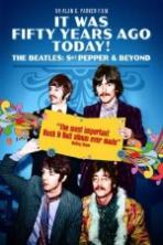 It Was Fifty Years Ago Today... Sgt Pepper and Beyond ( 2017 )