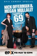 Nick Offerman & Megan Mullally Summer of 69: No Apostrophe ( 2017 )