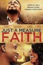 Just a Measure of Faith (2014)