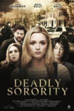 Deadly Sorority ( 2017 )