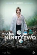 Mission NinetyTwo Dragonfly (2016)