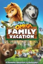 Alpha and Omega Family Vacation (2015)