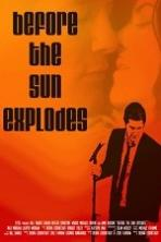 Before the Sun Explodes (2016) Full Movie Watch Online Free Download