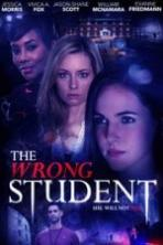 The Wrong Student Full Movie Watch Online Free Download