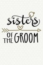 Sisters of the Groom Full Movie Watch Online Free Download