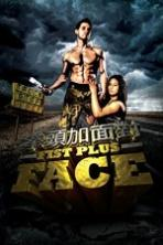Fist Plus Face ( 2013 ) Full Movie Watch Online Free Download
