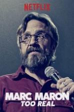 Marc Maron Too Real (2017) Full Movie Watch Online Free Download