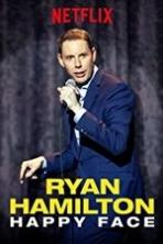 Ryan Hamilton: Happy Face Full Movie Watch Online Free Download