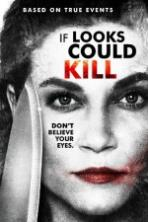 If Looks Could Kill Full Movie Watch Online Free Download