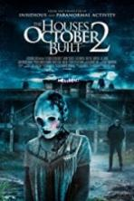 The Houses October Built 2 Full Movie Watch Online Free Download