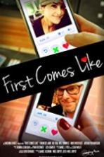 First Comes Like Full Movie Watch Online Free Download