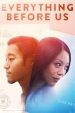 Everything Before Us Full Movie Watch Online Free