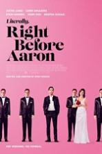Literally Right Before Aaron Full Movie Watch Online Free